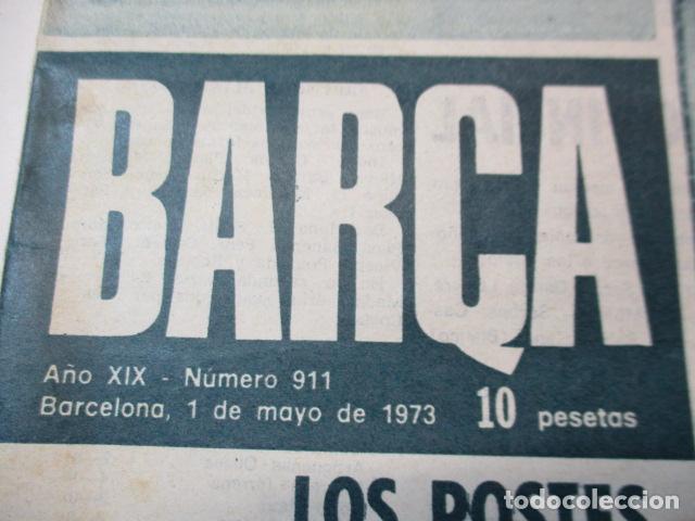 Coleccionismo deportivo: REVISTA BARÇA Nº 911, 1-5-1973. BARÇA 0 - ATLETICO DE MADRID 0 - Foto 2 - 226708655