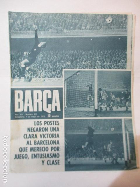REVISTA BARÇA Nº 911, 1-5-1973. BARÇA 0 - ATLETICO DE MADRID 0 (Coleccionismo Deportivo - Revistas y Periódicos - otros Fútbol)