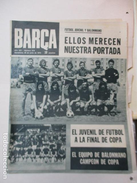 Coleccionismo deportivo: BARÇA PERIODICO Nº 919 JUNIO AÑO 1973 - JUVENIL DE FUTBOL A LA FINAL DE COPA - Foto 2 - 226708945