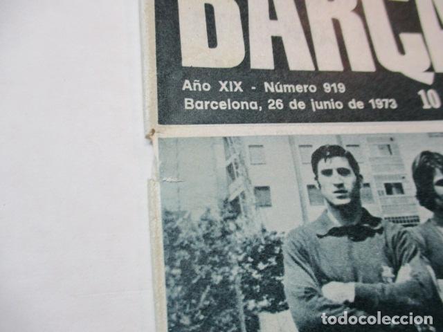 Coleccionismo deportivo: BARÇA PERIODICO Nº 919 JUNIO AÑO 1973 - JUVENIL DE FUTBOL A LA FINAL DE COPA - Foto 5 - 226708945