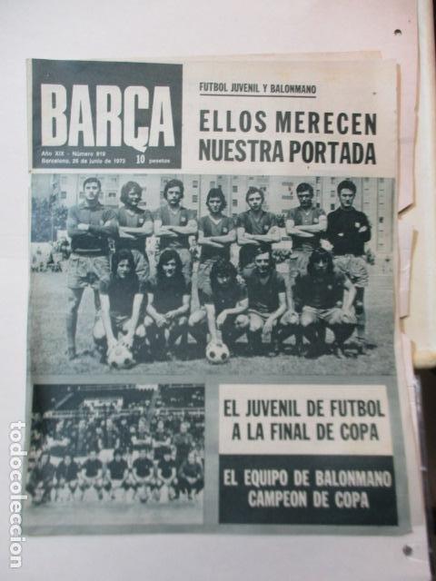BARÇA PERIODICO Nº 919 JUNIO AÑO 1973 - JUVENIL DE FUTBOL A LA FINAL DE COPA (Coleccionismo Deportivo - Revistas y Periódicos - otros Fútbol)