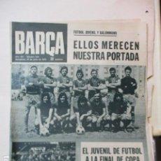 Coleccionismo deportivo: BARÇA PERIODICO Nº 919 JUNIO AÑO 1973 - JUVENIL DE FUTBOL A LA FINAL DE COPA. Lote 226708945