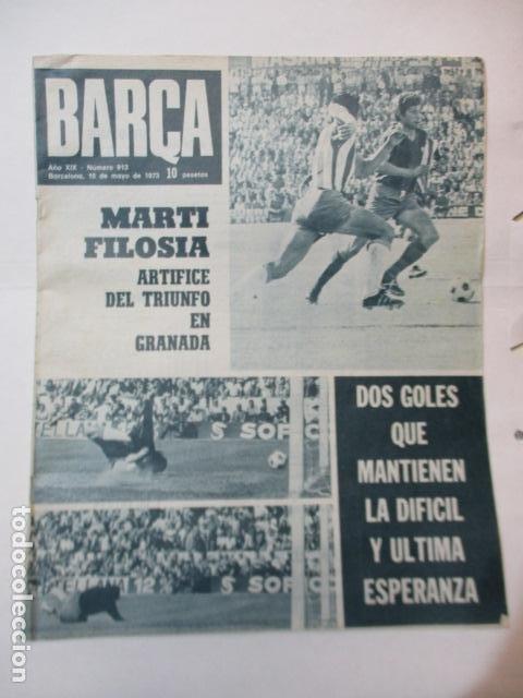 BARÇA PERIODICO Nº 913 MAYO AÑO 1973 - MARTI FILOSIA ARTIFICE DEL GO EN GRANADA (Coleccionismo Deportivo - Revistas y Periódicos - otros Fútbol)