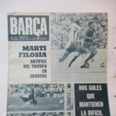 Coleccionismo deportivo: BARÇA PERIODICO Nº 913 MAYO AÑO 1973 - MARTI FILOSIA ARTIFICE DEL GO EN GRANADA. Lote 226709140