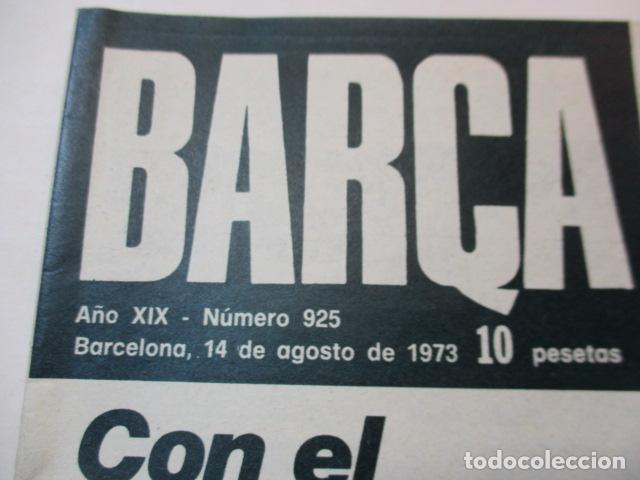 Coleccionismo deportivo: REVISTA BARÇA - Nº 925 - 14 AGOSTO 1973 - Foto 2 - 226709905