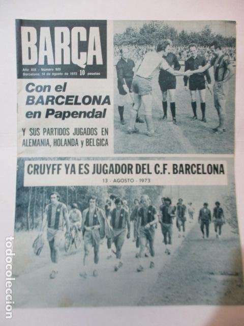 REVISTA BARÇA - Nº 925 - 14 AGOSTO 1973 (Coleccionismo Deportivo - Revistas y Periódicos - otros Fútbol)