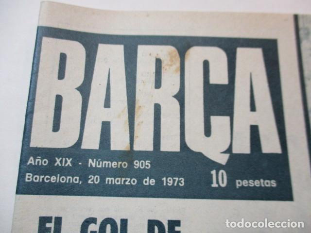 Coleccionismo deportivo: BARÇA Nº: 905(20-3-73)BARÇA 1 REAL SOCIEDAD 0 Y FOTO CACAOLAT - Foto 2 - 226710105