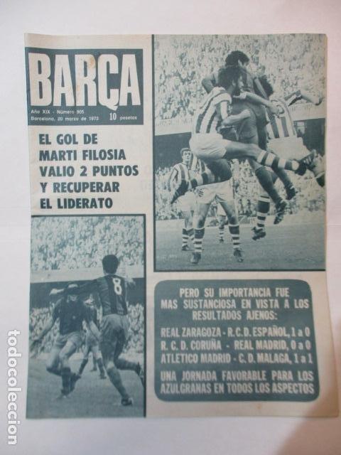 BARÇA Nº: 905(20-3-73)BARÇA 1 REAL SOCIEDAD 0 Y FOTO CACAOLAT (Coleccionismo Deportivo - Revistas y Periódicos - otros Fútbol)