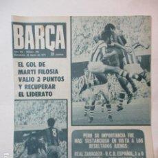 Coleccionismo deportivo: BARÇA Nº: 905(20-3-73)BARÇA 1 REAL SOCIEDAD 0 Y FOTO CACAOLAT. Lote 226710105