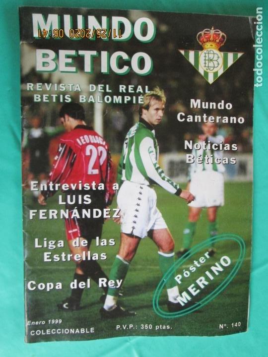 MUNDO BETICO - Nº 140 - COPA DEL REY - POSTER MERINO - LUIS FERNANDEZ (Coleccionismo Deportivo - Revistas y Periódicos - otros Fútbol)