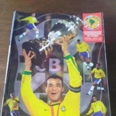 Coleccionismo deportivo: REVISTA CONFEDERACION SUDAMERICANA ,NUMERO 60 , BRASIL CAMPEON DE AMERICA 1999. Lote 228588260