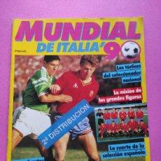 Coleccionismo deportivo: EXTRA MUNDIAL ITALIA 1990 GUIA PREVIA COPA DEL MUNDO 1990 - SELECCION ESPAÑOLA GUIDE WC ITALY. Lote 229314610