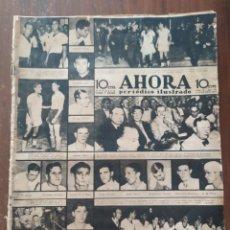 Collezionismo sportivo: REVISTA AHORA AÑO 1937 SELECCCION ARGENTINA , MADRID BOMBARDEADO. Lote 230864255