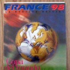 Coleccionismo deportivo: REVISTA GUIA OFICIAL MUNDIAL FUTBOL FRANCIA 98 FIFA WORLD CUP FOOTBALL GUIDE FRANCE OFFICIAL. Lote 231239495