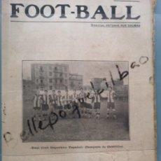 Coleccionismo deportivo: REVISTA MUY RARA FOOT-BALL 1918 EQUIPO RCD ESPAÑOL BARCELONA CAMPEO CATALUÑA ZAMORA FUTBOL FOOT BALL. Lote 233215740