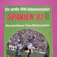 Coleccionismo deportivo: EXTRA MUNDIAL ESPAÑA 82 REVISTA RESUMEN COPA DEL MUNDO 1982 - ITALY WINNER GERMANY GUIDE WC SPANIEN. Lote 235321065