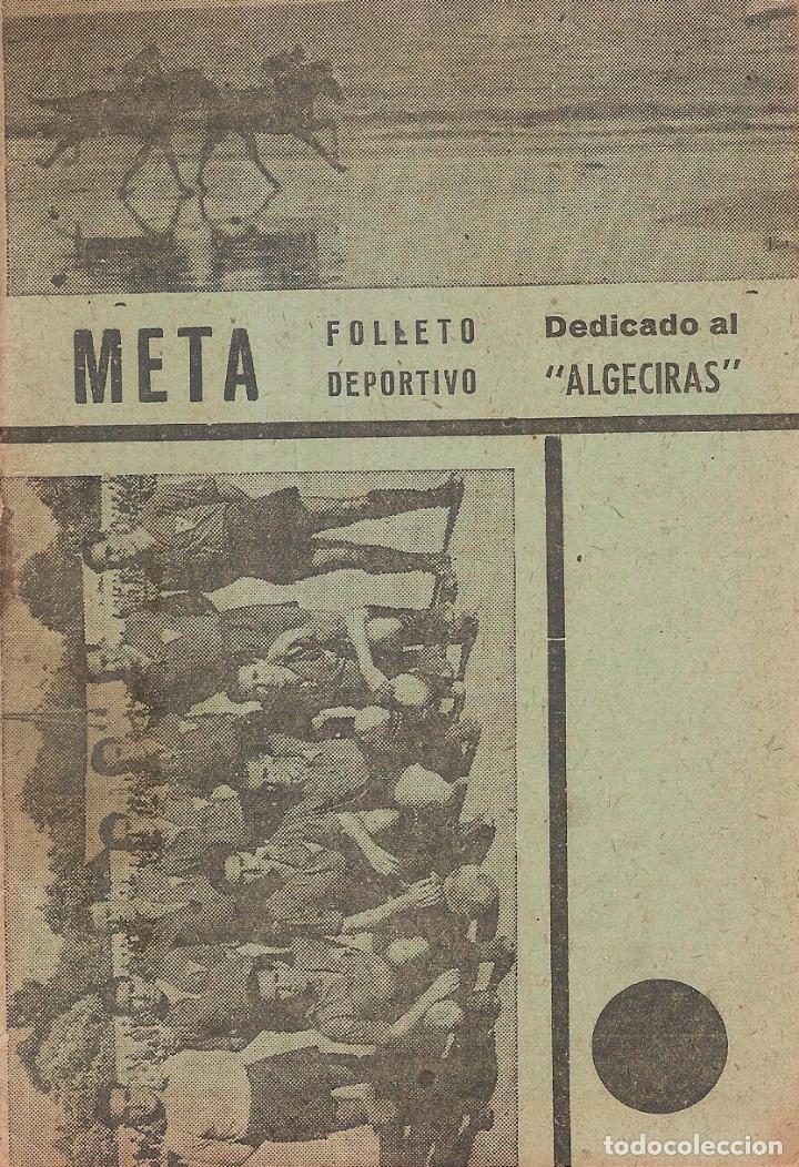 REVISTA FOLLETO DEPORTIVO META DEDICADO AL ALGECIRAS CF EN LA TEMPORADA 1943/44 (Coleccionismo Deportivo - Revistas y Periódicos - otros Fútbol)