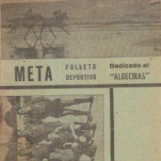 Coleccionismo deportivo: REVISTA FOLLETO DEPORTIVO META DEDICADO AL ALGECIRAS CF EN LA TEMPORADA 1943/44. Lote 235709435