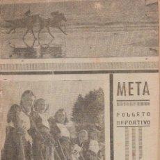 Coleccionismo deportivo: REVISTA FOLLETO DEPORTIVO META DEDICADO AL XEREZ CLUB EN EN EL CAMPEONATO 1943/44. Lote 235710575