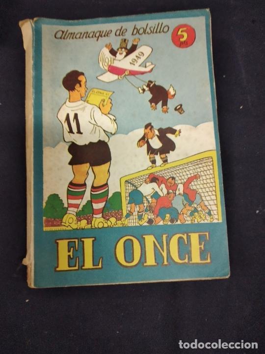 ALMANAQUE DE BOLSILLO EL ONCE AÑO 1949. (Coleccionismo Deportivo - Revistas y Periódicos - otros Fútbol)