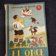 Coleccionismo deportivo: ALMANAQUE DE BOLSILLO EL ONCE AÑO 1949.. Lote 235967775