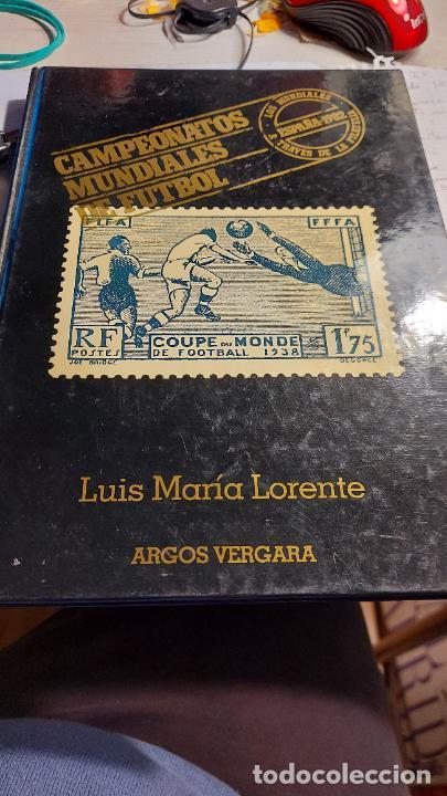 CAMPEONATOS MUNDIALES DE FUTBOL DE LUIS MARIA LORENTE ARGOS VERGARA (Coleccionismo Deportivo - Revistas y Periódicos - otros Fútbol)