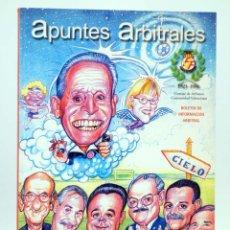 Coleccionismo deportivo: APUNTES ARBITRALES. BOLETÍN DE INFORMACIÓN ARBITRAL AÑO XVII Nº 20. CTVAF, 2002. Lote 236539100