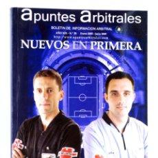 Coleccionismo deportivo: APUNTES ARBITRALES. BOLETÍN DE INFORMACIÓN ARBITRAL AÑO XIX Nº 25. CTVAF, 2005. Lote 236539105