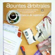 Coleccionismo deportivo: APUNTES ARBITRALES. BOLETÍN DE INFORMACIÓN ARBITRAL AÑO XIX Nº 24. CTVAF, 2004. Lote 236539110