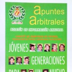 Coleccionismo deportivo: APUNTES ARBITRALES. BOLETÍN DE INFORMACIÓN ARBITRAL AÑO XVI Nº 17. CTVAF, 2000. Lote 236539115