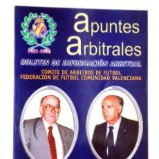 Coleccionismo deportivo: APUNTES ARBITRALES. BOLETÍN DE INFORMACIÓN ARBITRAL AÑO XIV Nº 16. CTVAF, 1999. Lote 236539125