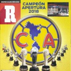 Coleccionismo deportivo: ESPECIAL RECORD MÉXICO AMÉRICA CAMPEÓN APERTURA 2018. Lote 238378905