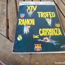 Coleccionismo deportivo: REVISTA XIV TROFEO RAMON DE CARRANZA CADIZ AÑO 1968 MUCHA PUBLICIDAD. Lote 241960520