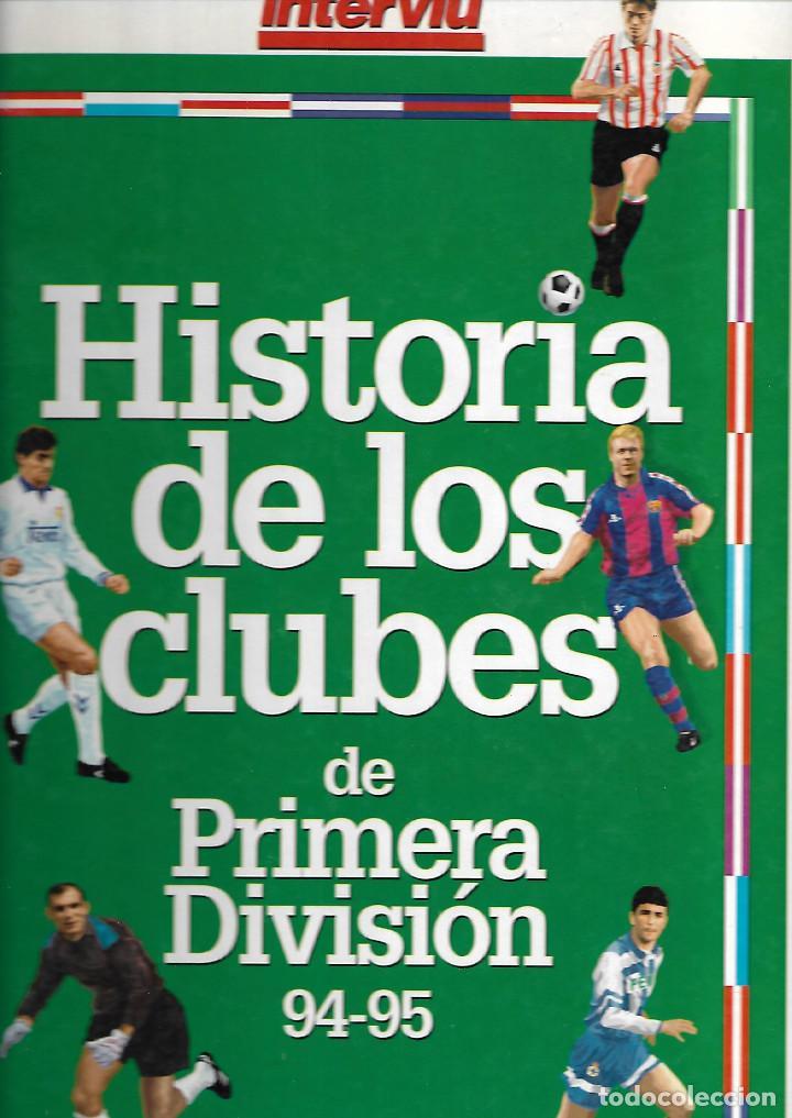 CARPETA COMPLETA CON LOS 22 FASCICULOS HISTORIA DE LOS CLUBES DE PRIMERA DIVISIÓN 94-95 D INTERVIÚ (Coleccionismo Deportivo - Revistas y Periódicos - otros Fútbol)