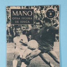 Coleccionismo deportivo: MAÑO OTRA FIGURA DE SUECA, COLECCION IDOLOS DEL DEPORTE Nº 100 1958 16 X 12 CM 28 PAGINAS. Lote 243965630