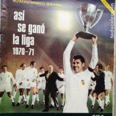 Coleccionismo deportivo: REVISTA 1971 VALENCIA CAMPEON LIGA FUTBOL 1970-71 68 PAGINAS UNA JOYA CLARAMUNT SOL PAQUITO ABELARDO. Lote 244495635