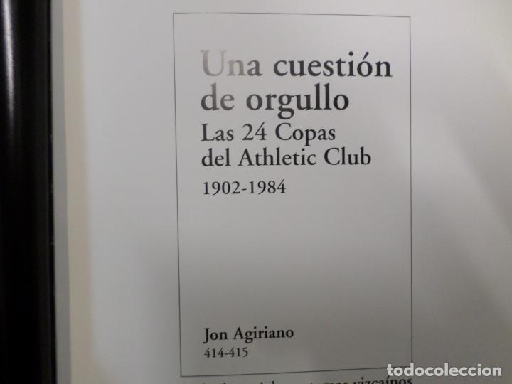 Coleccionismo deportivo: LIBRO UNA CUESTION DE ORGULLO ATHLETIC CLUB 1902-1984 - Foto 9 - 244651010