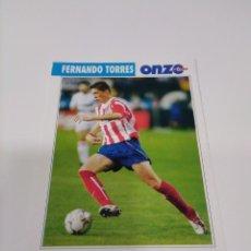 Coleccionismo deportivo: FICHA ONZE MONDIAL FRANCIA 98 FERNANDO TORRES - ATLÉTICO DE MADRID.. Lote 244731520