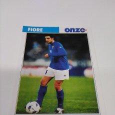 Coleccionismo deportivo: FICHA ONZE MONDIAL FRANCIA 98 FIORE - ITALIA.. Lote 244734420