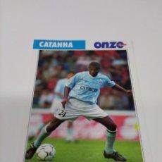 Coleccionismo deportivo: FICHA ONZE MONDIAL FRANCIA 98 CATANHA - CELTA DE VIGO.. Lote 244736720
