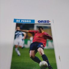 Coleccionismo deportivo: FICHA ONZE MONDIAL FRANCIA 98 DE PEDRO - ESPAÑA.. Lote 244737145
