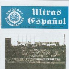 Coleccionismo deportivo: FANZINE BRIGADAS BLANQUIAZULES 77 ESPAÑOL ESPANYOL ULTRAS HOOLIGANS. Lote 244914170