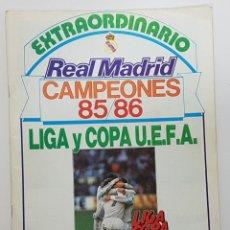 Coleccionismo deportivo: REVISTA REAL MADRID 1986 EXTRAORDINARIO CAMPEONES 85/86 LIGA Y COPA U.E.F.A (SIN POSTER). Lote 245024225