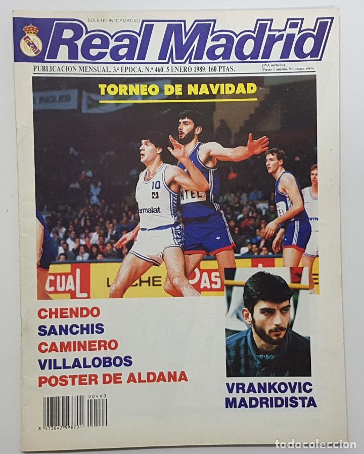 REVISTA REAL MADRID Nº 460 1989. POSTER ALDANA. CHENDO, SANCHIS, PEREZ CAMINERO, VILLALOBOS (Coleccionismo Deportivo - Revistas y Periódicos - otros Fútbol)