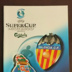 Coleccionismo deportivo: PROGRAMA OFICIAL SUPERCOPA 2004 VALENCIA CF - FC PORTO ERUOPA. Lote 246095525
