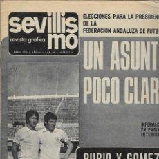 Coleccionismo deportivo: 2930. SEVILLISMO. ABRIL 1973. Nº 25. Lote 246321045