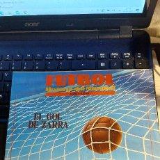 Coleccionismo deportivo: REVISTA DE FULBOL HISTORIAL DEL MUNDIAL 1930-1990 EL GOL DE ZARRA. Lote 246793830