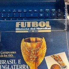 Coleccionismo deportivo: REVISTA DE FULBOL HISTORIAL DEL MUNDIAL 1930-1990 CAMPEONES DE LOS 60 BRASIL E INGLATERRA. Lote 246793930