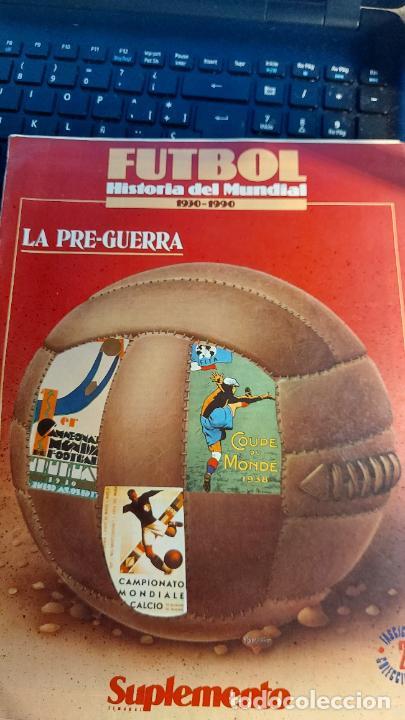 REVISTA DE FULBOL HISTORIAL DEL MUNDIAL 1930-1990 LA PRE-GUERRA (Coleccionismo Deportivo - Revistas y Periódicos - otros Fútbol)