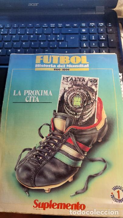 REVISTA DE FULBOL HISTORIAL DEL MUNDIAL 1930-1990 LA PROXIMA CITA (Coleccionismo Deportivo - Revistas y Periódicos - otros Fútbol)